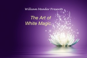 The Art of White Magic